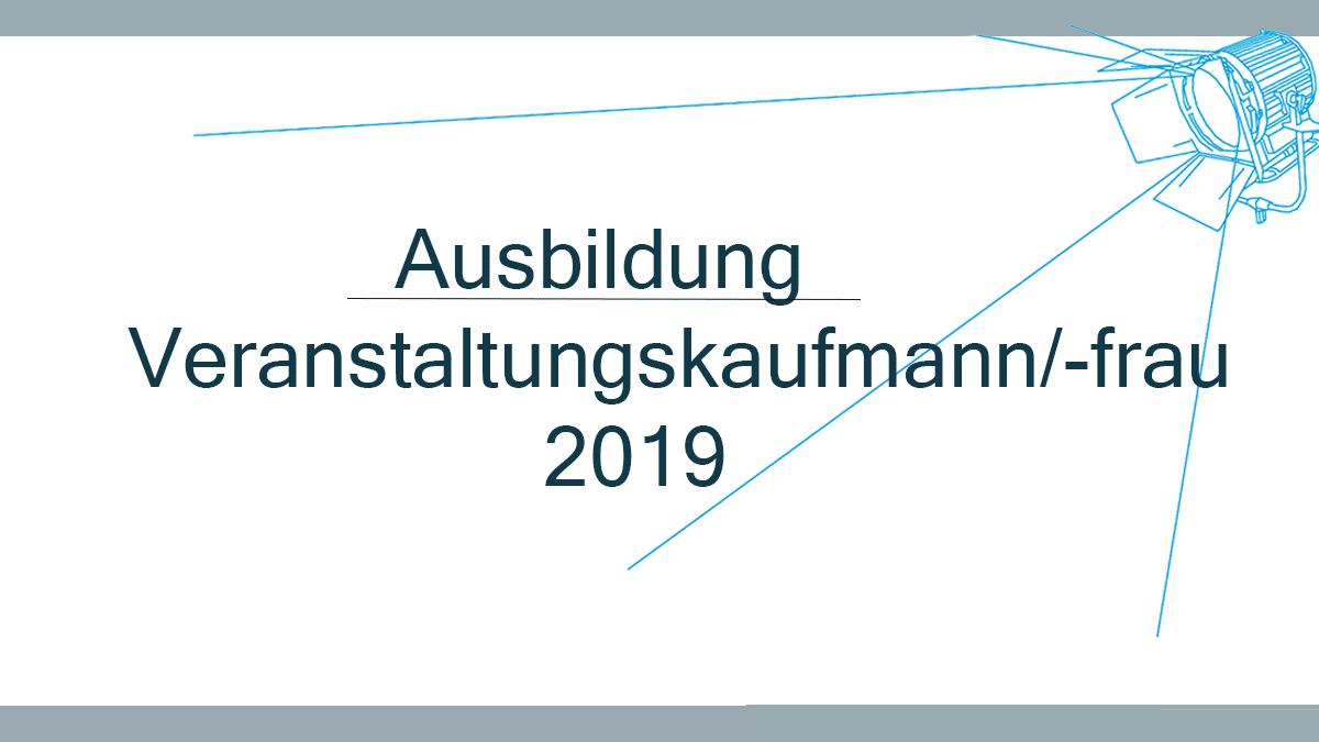 Ausbildung Veranstaltungskauffrau/-mann 2019 gesucht